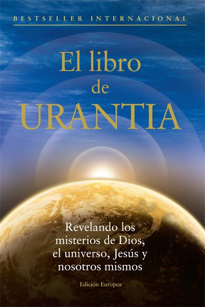 El libro de Urantia: Edición Europea
