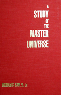 A Study Of The Master Universe by William Sadler