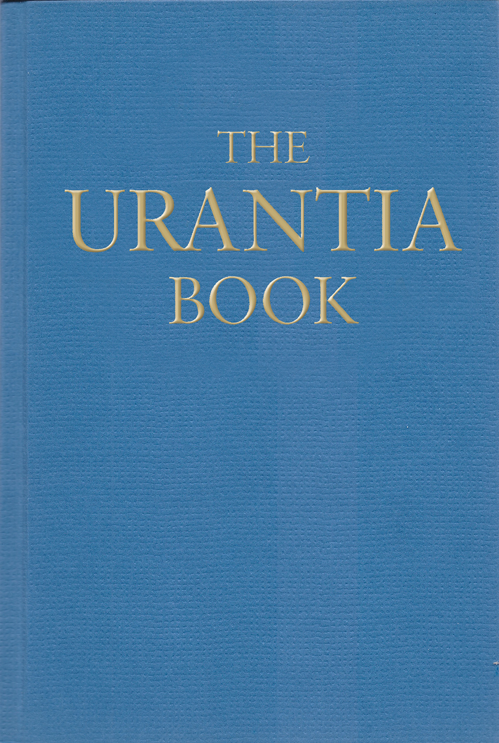 2013 The Urantia Book - Big Blue without jacket